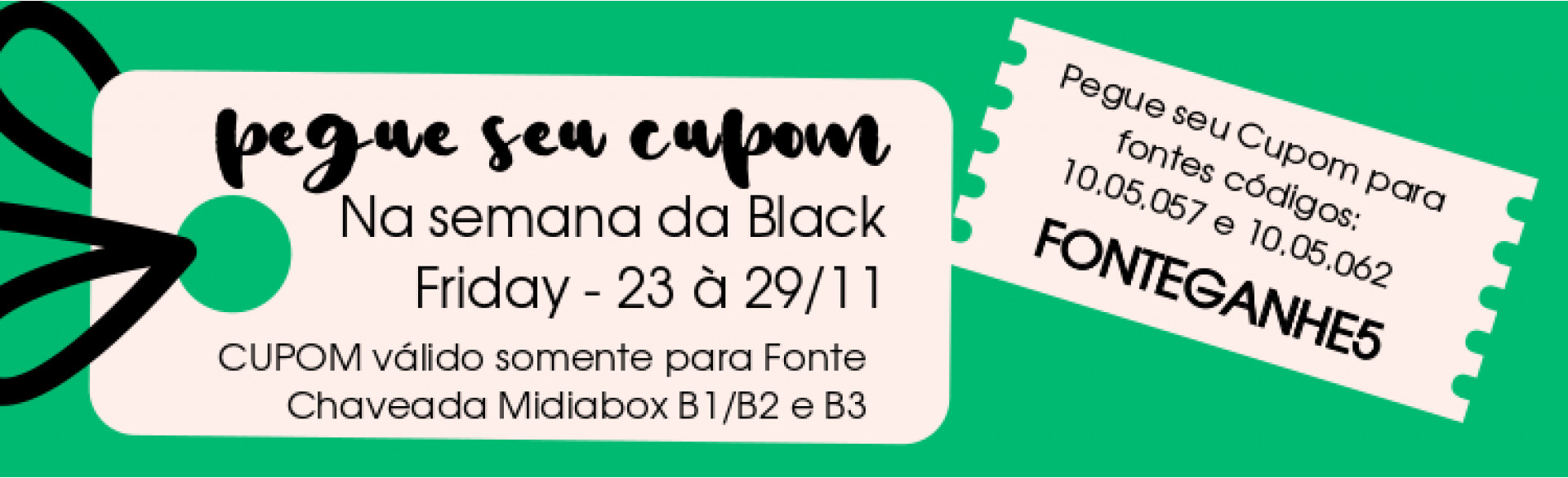 Cupom Black Friday Fonte